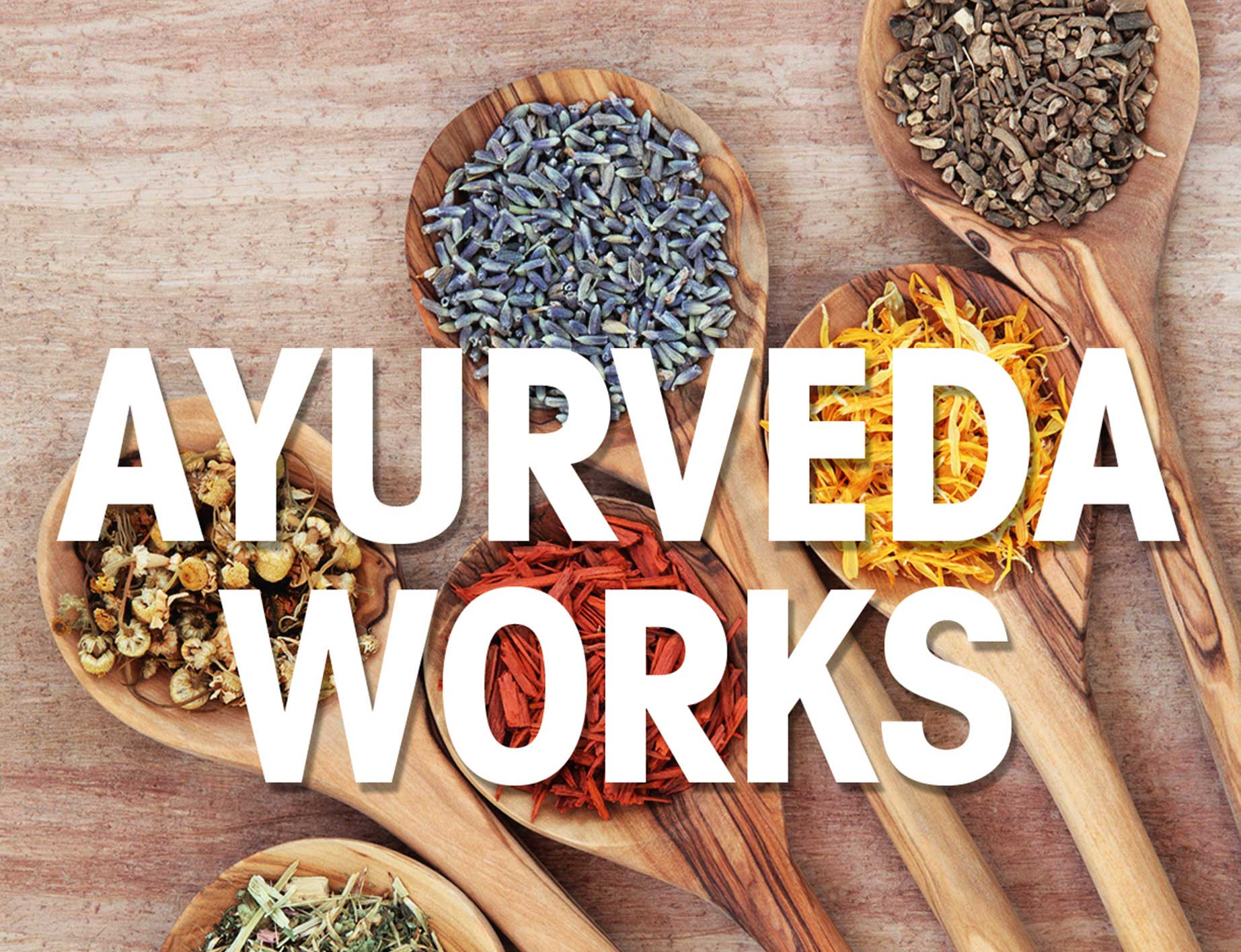 What is Ayurveda and How it Works?