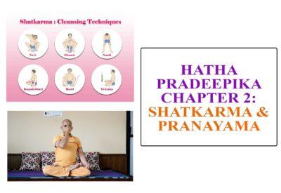 HATHA PRADEEPIKA -CHAPTER 2: SHATKARMA AND PRANAYAMA