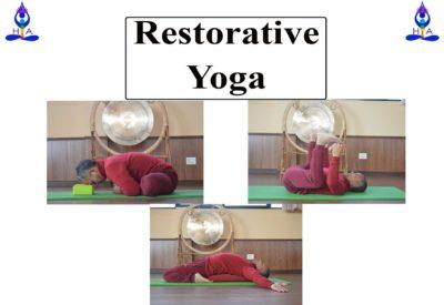 Restorative Yoga / Yogasanas