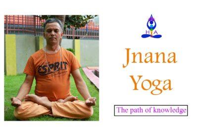 Jnana Yoga, The Path of knowledge