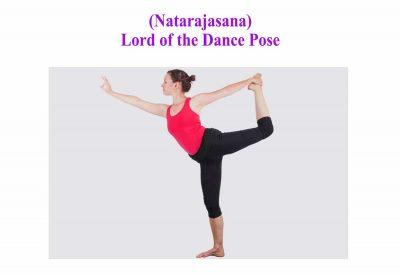 Natarajasana ( Lord's Shiva Pose )