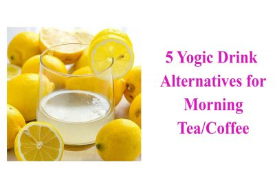 5 Yogic Drink Alternatives for Morning Tea/Coffee